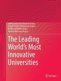 Abbildung von Al-Youbi / Zahed | The Leading World's Most Innovative Universities | 1. Auflage | 2021 | beck-shop.de