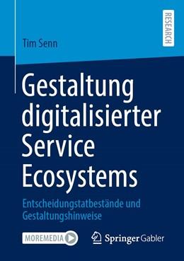 Abbildung von Senn | Gestaltung von digitalisierten Service Ecosystems | 1. Auflage | 2020 | beck-shop.de