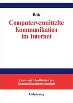 Abbildung von Beck | Computervermittelte Kommunikation im Internet | 2005