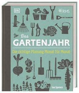 Abbildung von Spence | Das Gartenjahr | 1. Auflage | 2021 | beck-shop.de