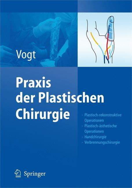 Abbildung von Vogt | Praxis der Plastischen Chirurgie | 2011