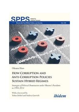Abbildung von Huss | How Corruption and Anti-Corruption Policies Sustain Hybrid Regimes | 1. Auflage | 2020 | beck-shop.de