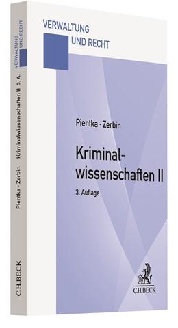 Abbildung von Pientka / Zerbin | Kriminalwissenschaften II | 3. Auflage | 2021 | beck-shop.de
