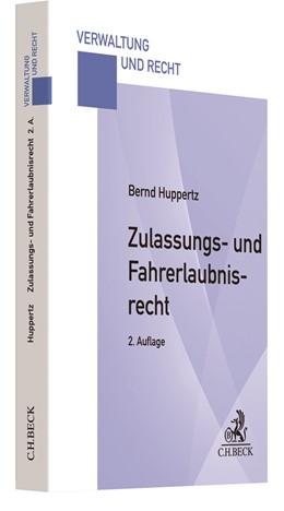 Abbildung von Huppertz | Zulassungs- und Fahrerlaubnisrecht | 2. Auflage | 2021 | beck-shop.de