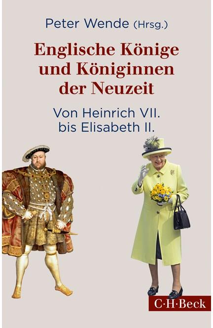 Cover: , Englische Könige und Königinnen der Neuzeit
