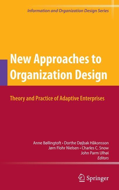 Abbildung von Håkonsson / Nielsen / Snow / Ulhøi | New Approaches to Organization Design | 2009