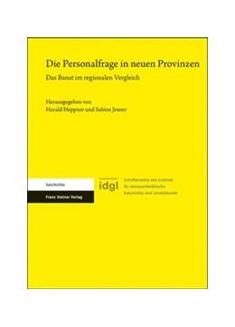 Abbildung von Heppner / Jesner | Die Personalfrage in neuen Provinzen | 1. Auflage | 2020 | 24 | beck-shop.de