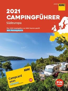 Abbildung von ADAC Campingführer Südeuropa 2021 | 1. Auflage | 2020 | beck-shop.de