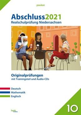 Abbildung von Abschluss 2021 - Realschulprüfung Niedersachsen   1. Auflage   2020   beck-shop.de