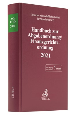 Abbildung von Handbuch zur Abgabenordnung / Finanzgerichtsordnung 2021: AO / FGO 2021   1. Auflage   2021   beck-shop.de