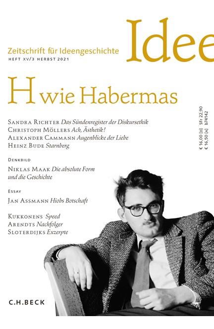 Cover: , Zeitschrift für Ideengeschichte Heft XV/3 Herbst 2021