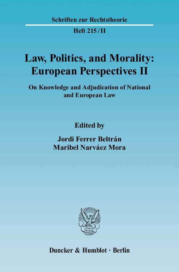 Abbildung von Ferrer Beltrán / Mora   Law, Politics, and Morality: European Perspectives II   2006