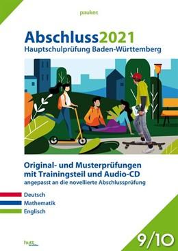 Abbildung von Abschluss 2021 - Hauptschulprüfung Baden-Württemberg | 1. Auflage | 2020 | beck-shop.de