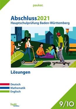 Abbildung von Abschluss 2021 - Hauptschulprüfung Baden-Württemberg - Lösungen | 1. Auflage | 2020 | beck-shop.de