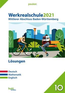 Abbildung von Werkrealschule 2021 - Mittlerer Abschluss Baden-Württemberg Lösungen   1. Auflage   2020   beck-shop.de