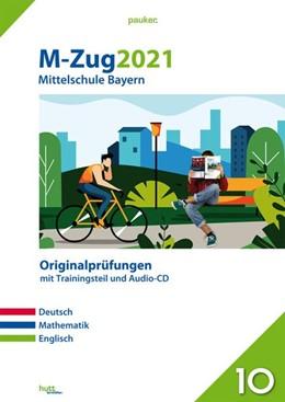 Abbildung von M-Zug 2021 - Mittelschule Bayern   1. Auflage   2020   beck-shop.de
