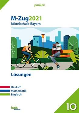 Abbildung von M-Zug 2021 - Mittelschule Bayern Lösungen | 1. Auflage | 2020 | beck-shop.de