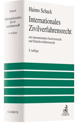 Abbildung von Schack | Internationales Zivilverfahrensrecht | 8. Auflage | 2021 | beck-shop.de