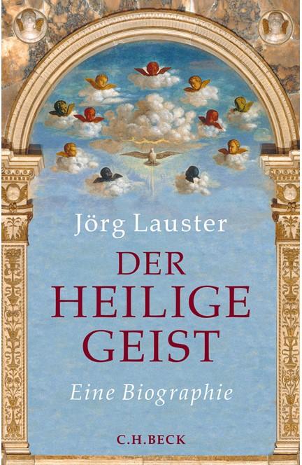 Cover: Jörg Lauster, Der heilige Geist
