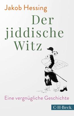 Abbildung von Hessing | Der jiddische Witz | 1. Auflage | 2020 | 6389 | beck-shop.de