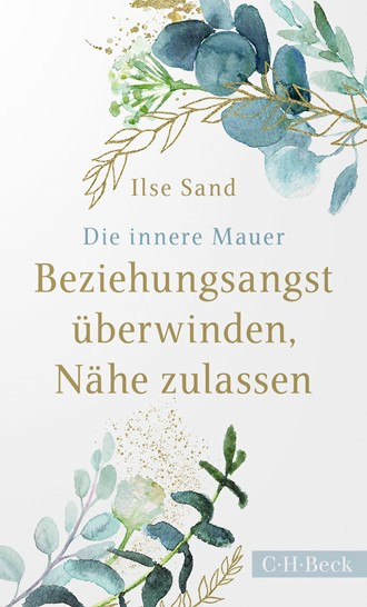 Cover: Ilse Sand, Die innere Mauer