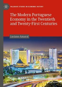 Abbildung von Amaral | The Modern Portuguese Economy in the Twentieth and Twenty-First Centuries | 1. Auflage | 2020 | beck-shop.de