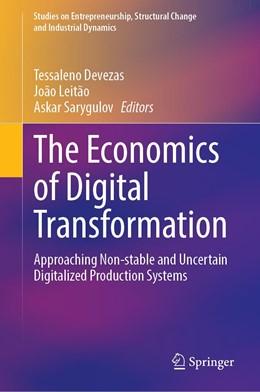 Abbildung von Devezas / Leitão | The Economics of Digital Transformation | 1. Auflage | 2021 | beck-shop.de
