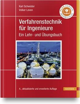 Abbildung von Schwister / Leven | Verfahrenstechnik für Ingenieure | 4. Auflage | 2020 | beck-shop.de