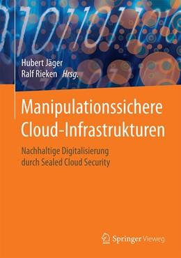 Abbildung von Jäger / Rieken | Manipulationssichere Cloud-Infrastrukturen | 1. Auflage | 2020 | beck-shop.de