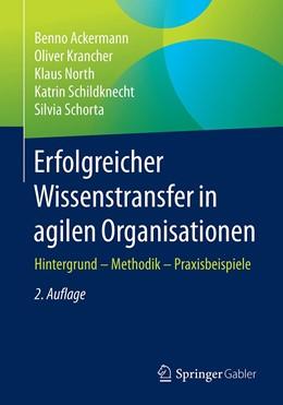 Abbildung von Ackermann / Krancher | Erfolgreicher Wissenstransfer in agilen Organisationen | 2. Auflage | 2021 | beck-shop.de