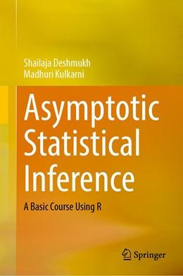 Abbildung von Deshmukh / Kulkarni | Asymptotic Statistical Inference | 1. Auflage | 2021 | beck-shop.de