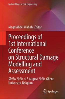 Abbildung von Abdel Wahab | Proceedings of 1st International Conference on Structural Damage Modelling and Assessment | 1. Auflage | 2020 | 110 | beck-shop.de