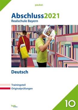 Abbildung von Abschluss 2021 - Realschule Bayern Deutsch   1. Auflage   2020   beck-shop.de