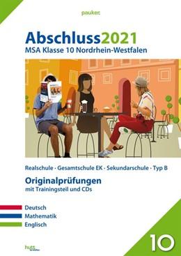 Abbildung von Abschluss 2021 - Mittlerer Schulabschluss Nordrhein-Westfalen | 1. Auflage | 2020 | beck-shop.de