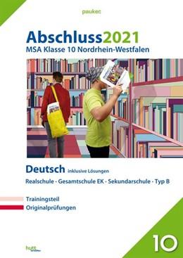 Abbildung von Abschluss 2021 - Mittlerer Schulabschluss Nordrhein-Westfalen Deutsch   1. Auflage   2020   beck-shop.de