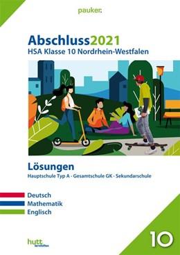 Abbildung von Abschluss 2021 - Hauptschulabschluss Klasse 10 Nordrhein-Westfalen Lösungen | 1. Auflage | 2020 | beck-shop.de