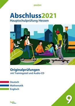 Abbildung von Abschluss 2021 - Hauptschulprüfung Hessen   1. Auflage   2020   beck-shop.de