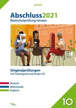 Abbildung von Abschluss 2021 - Realschulprüfung Hessen | 1. Auflage | 2020 | beck-shop.de
