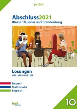 Abbildung von Abschluss 2021 - Klasse 10 Berlin und Brandenburg Lösungen | 1. Auflage | 2020 | beck-shop.de