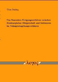 Abbildung von Bösling | Das Besondere Einigungsverfahren zwischen Hamburgischer Bürgerschaft und Initiatoren im Volksgesetzgebungsverfahren | 2002