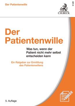 Abbildung von Bickhardt   Der Patientenwille   5. Auflage   2021   beck-shop.de