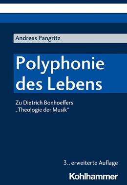 Abbildung von Pangritz | Polyphonie des Lebens | 3. Auflage | 2020 | beck-shop.de