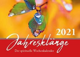Abbildung von Lutherische Verlagsgesellschaft mbH   Jahresklänge 2021   1. Auflage   2020   beck-shop.de