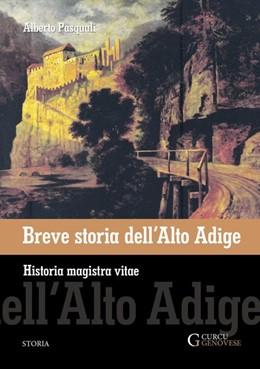 Abbildung von Pasquali | Breve storia dell'Alto Adige | 1. Auflage | 2020 | beck-shop.de