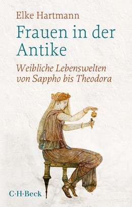 Abbildung von Hartmann, Elke | Frauen in der Antike | 2. Auflage | 2021 | 1735 | beck-shop.de