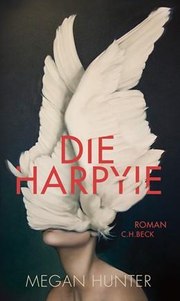 Abbildung von Hunter, Megan | Die Harpyie | 1. Auflage | 2021 | beck-shop.de