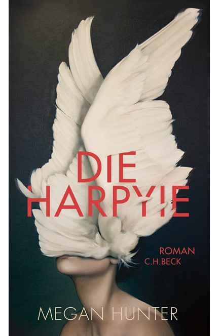 Cover: Megan Hunter, Die Harpyie