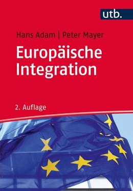 Abbildung von Adam / Mayer | Europäische Integration | 3. Auflage | 2020 | beck-shop.de