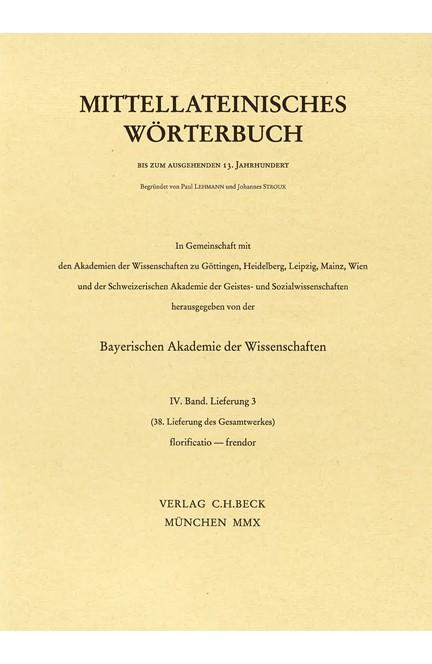Cover: , Mittellateinisches Wörterbuch  38. Lieferung (florificatio - frendo)