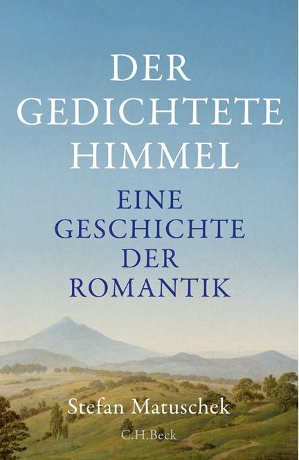 Cover: Stefan Matuschek, Der gedichtete Himmel